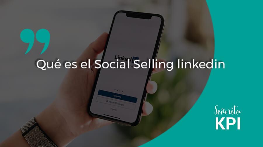 Qué es el Social Selling linkedin
