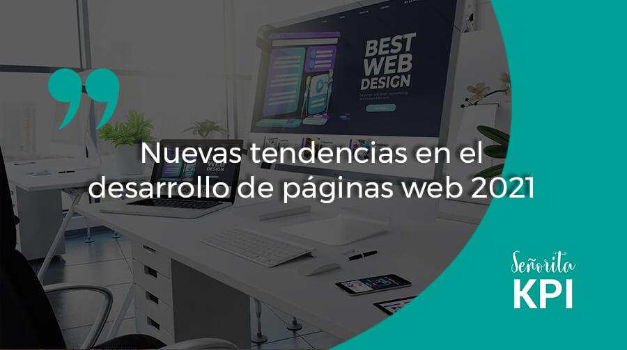 Nuevas tendencias en el desarrollo de páginas web 2021