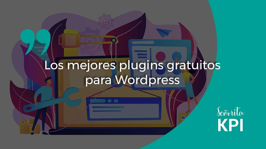 Los mejores plugins gratuitos para WordPress