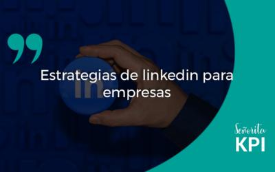 Estrategias de linkedin para empresas