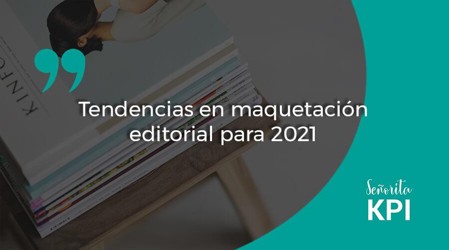 Tendencias en maquetación editorial para 2021